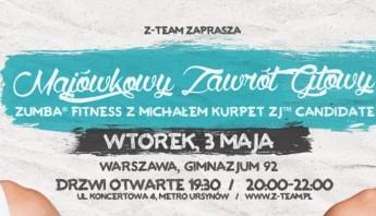 Majówkowy Zawrót Głowy- Zumba Fitness z Michałem Kurpet